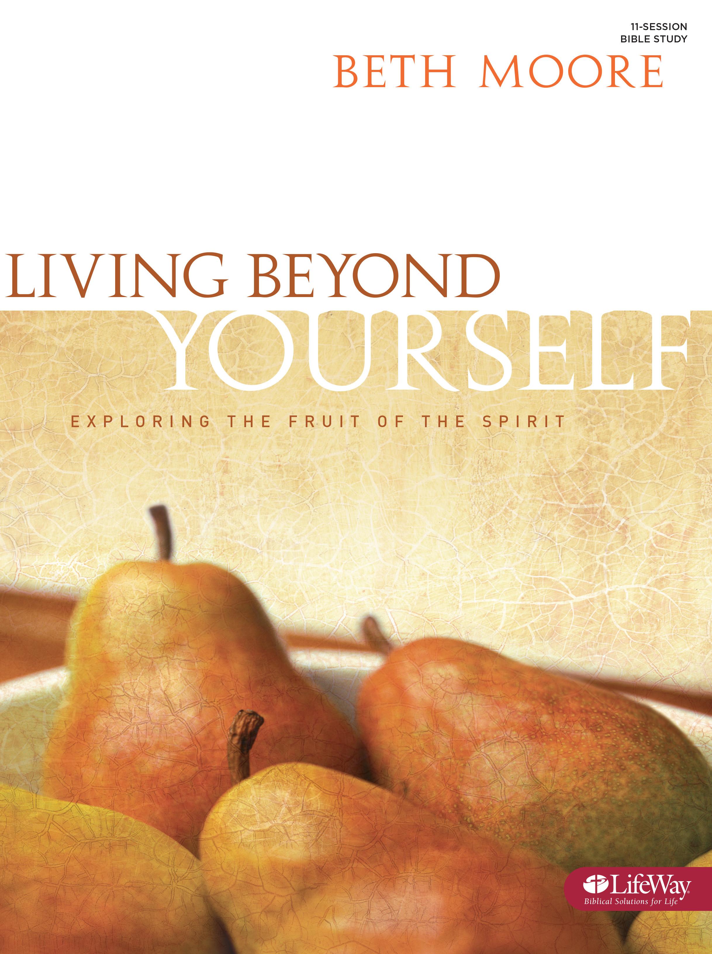 LIVING BEYOND YOURSELF MEMBER BOOK